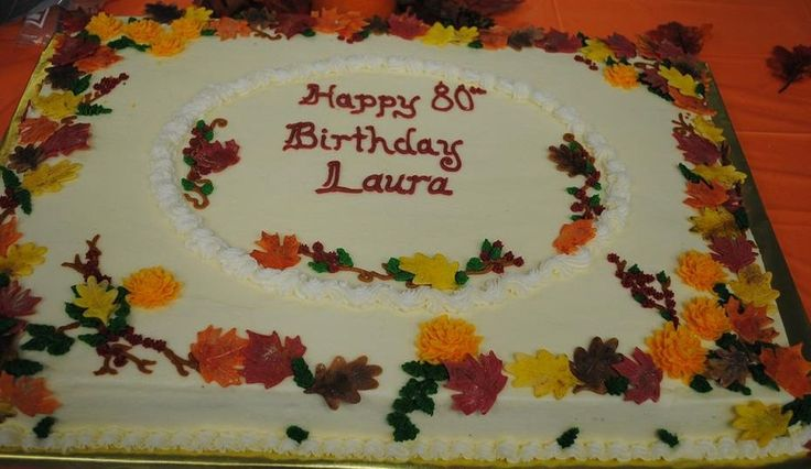 Autumn Sheet Cakes | party was a surprise for Laura, given by her mother! Full sheet cake ...