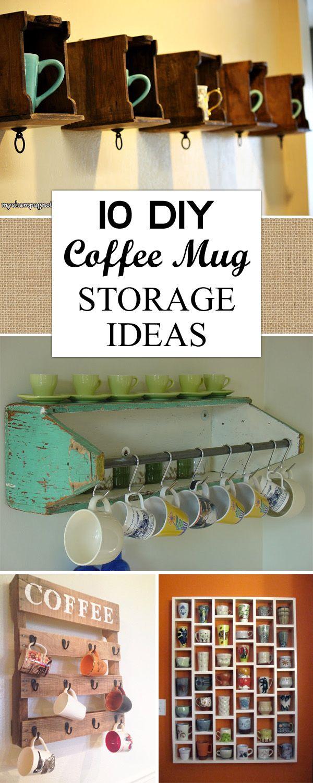 10 Creative Diy Coffee Mug Storage Ideas Mug Storage Coffee Mug Storage Coffee Mug Display