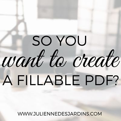 how to create a fillable pdf from scratch