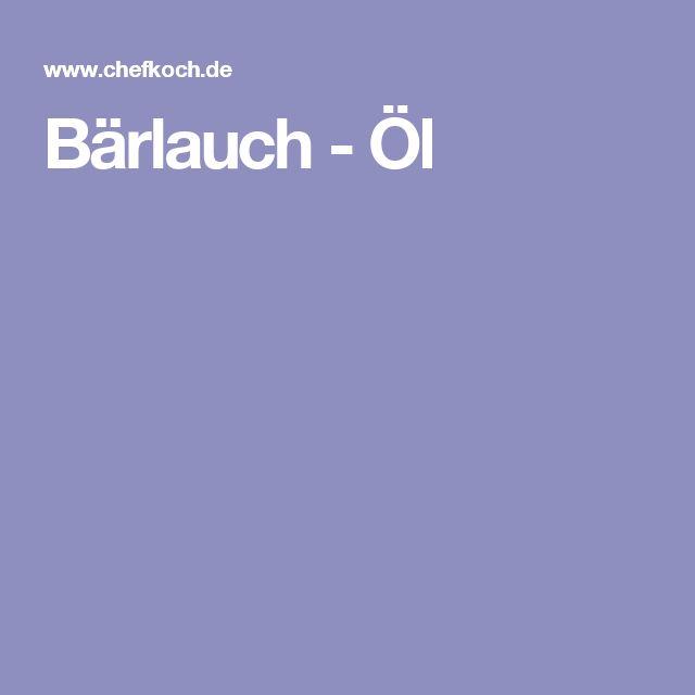 Bärlauch - Öl