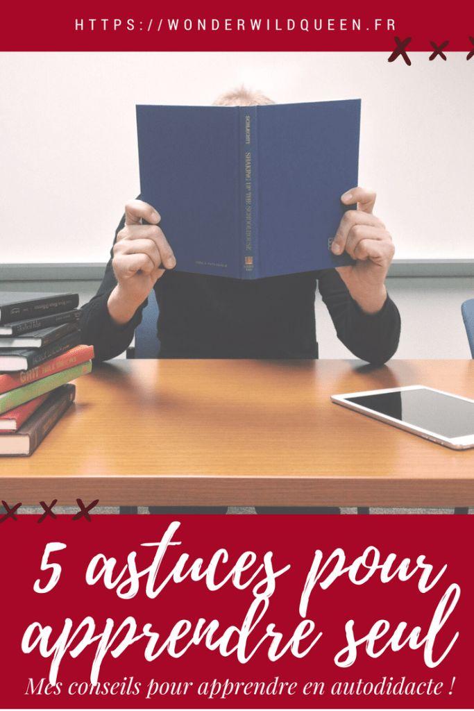 Apprendre tout seul 👩🏻🎓 : 5 astuces pour améliorer ses connaissances 🧠