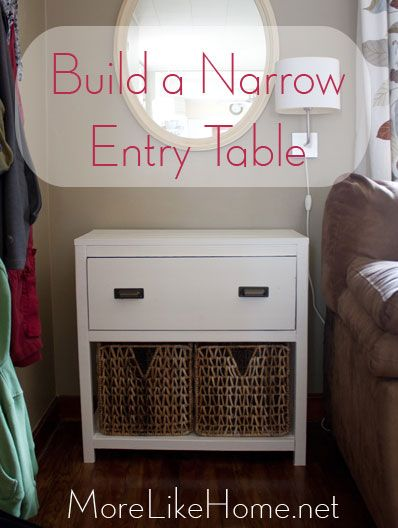 Free DIY Furniture Project Plan from MoreLikeHome.net // Learn How to Build a Narrow Entry Table