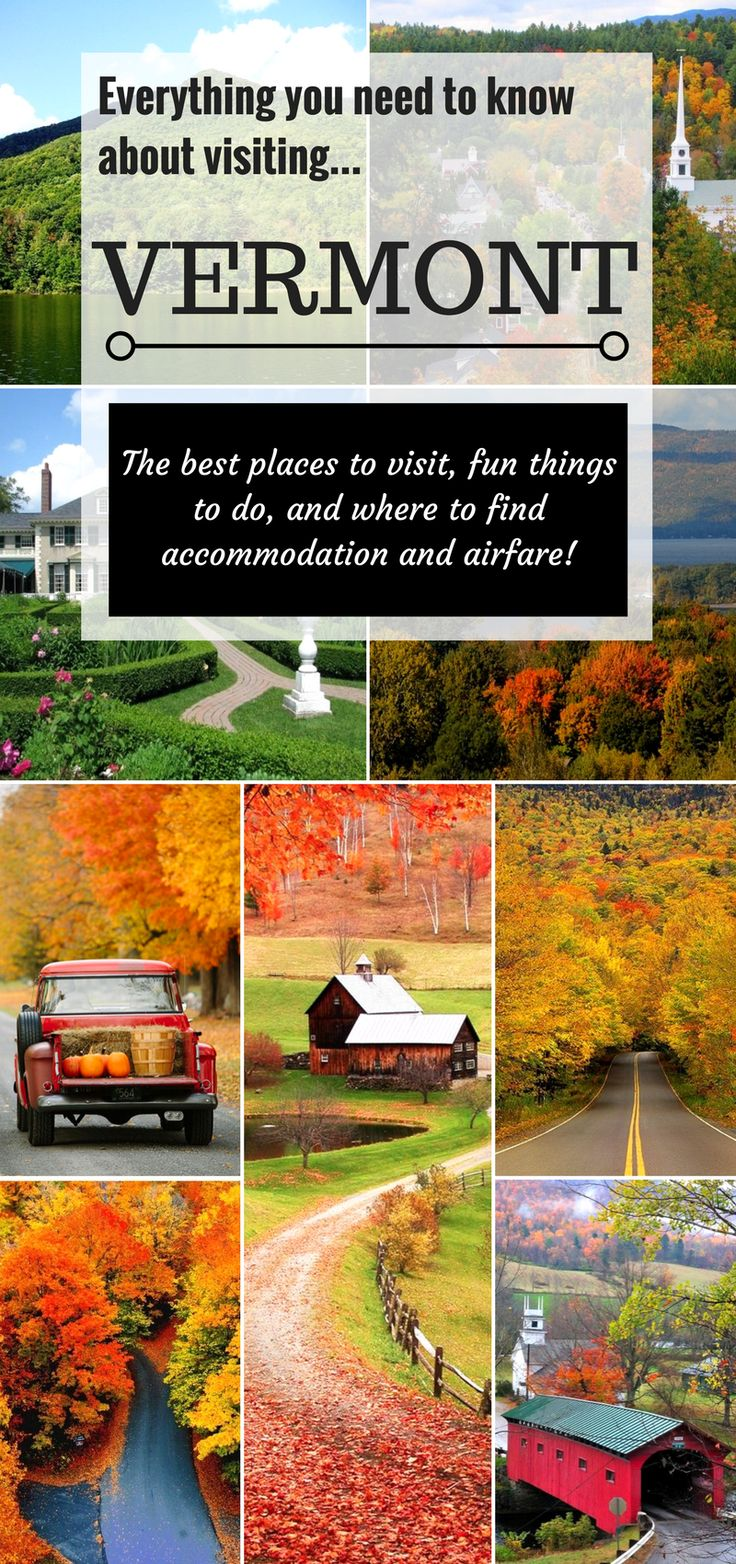 Find out where the best places to visit are in Vermont along with idea's on things to do, where to find the best deals on accommodation and airfare!