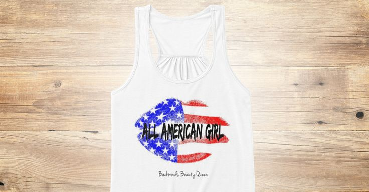 NOW ON SALE. All American Girl. Tank Top. By Backwoods Beauty Queen Shop. Red, white, and blue. American flag lips. Flowy tank. America!