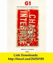 G1 New Dimensions in Graphic Design (9780847820023) Neville Brody, Lewis Blackwell , ISBN-10: 0847820025  , ISBN-13: 978-0847820023 ,  , tutorials , pdf , ebook , torrent , downloads , rapidshare , filesonic , hotfile , megaupload , fileserve