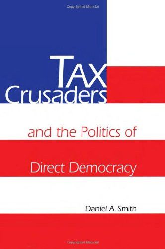 Tax Crusaders and the Politics of Direct Democracy