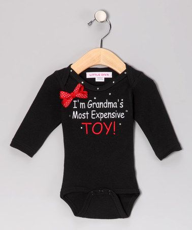 Take a look at this Black 'Grandma's Most Expensive Toy' Bodysuit - Infant by Little Diva on #zulily today!