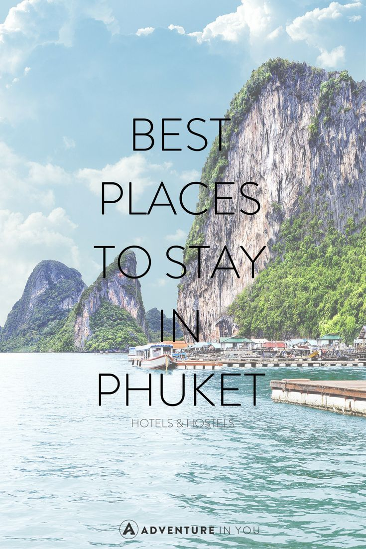 Best Places to Stay in Phuket