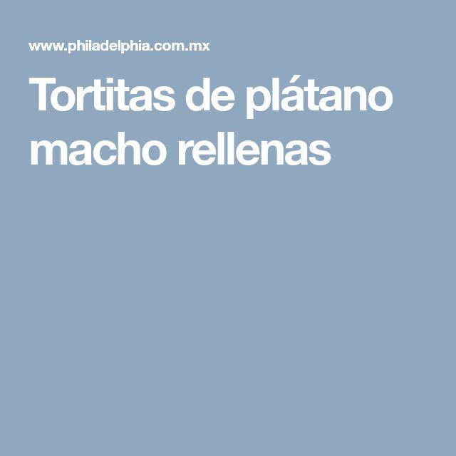 Tortitas de plátano macho rellenas