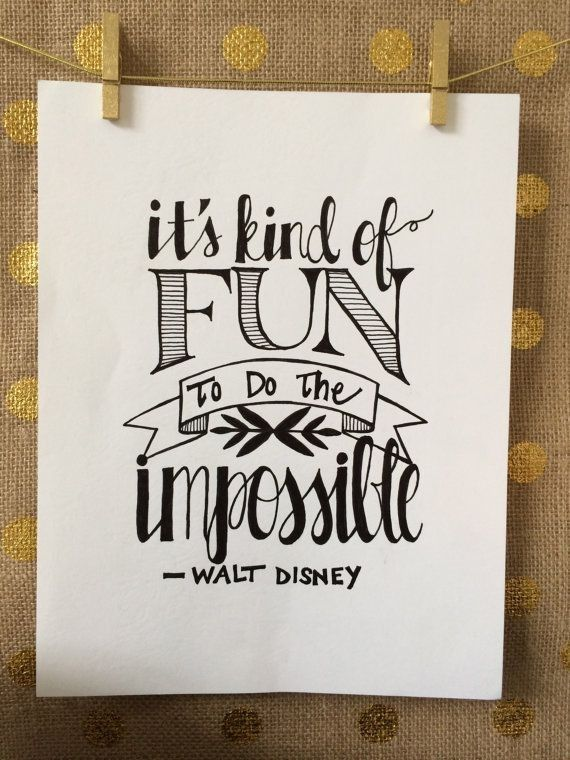 Hand Lettered Wall Disney Quote on High Quality Matte Photo Paper ...