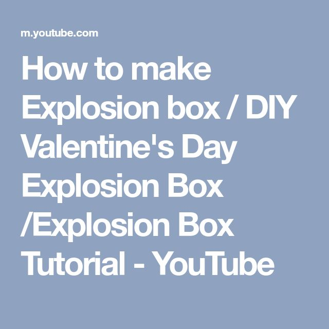 How to make Explosion box / DIY Valentine's Day Explosion Box /Explosion Box Tutorial - YouTube