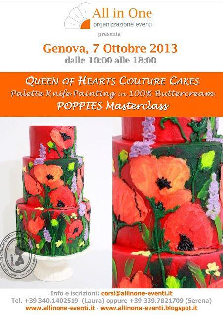 6 e 7 Ottobre 2013 QUEEN OF HEARTS COUTURE CAKES per la prima volta in ITALIA, a Genova, IN ESCLUSIVA per la ALL IN ONE ORGANIZZAZIONE EVENTI