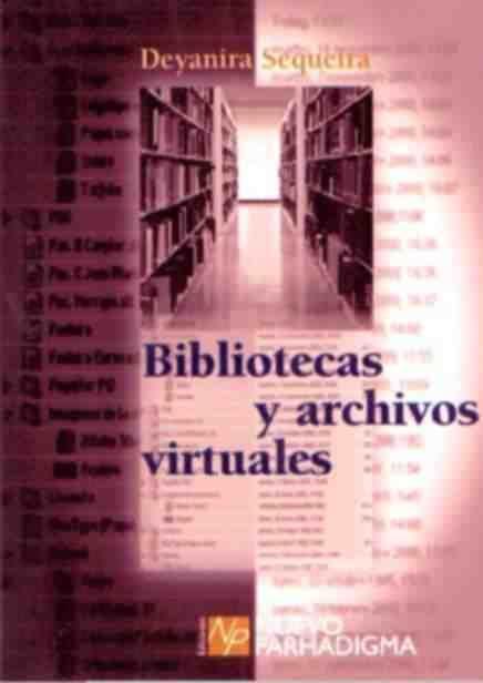 Bibliotecas y archivos virtuales