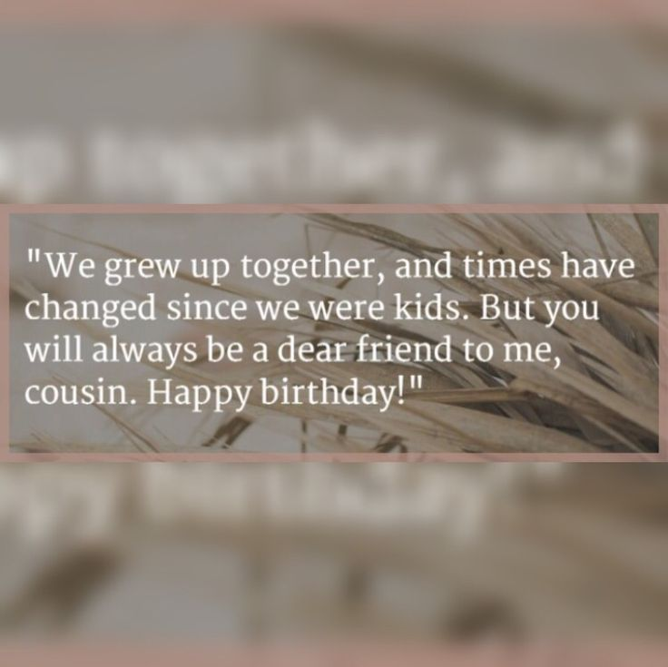 The 25+ Best Cousin Birthday Quotes Ideas On Pinterest