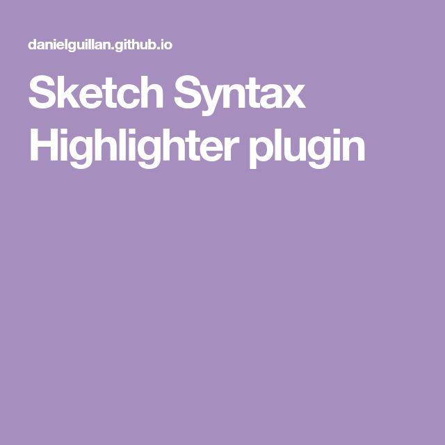 Sketch Syntax Highlighter plugin