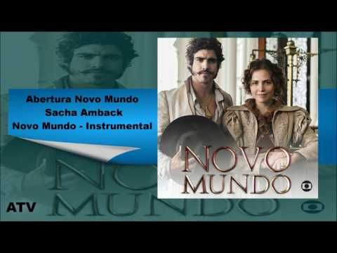 REDE ALPHA TV | : TRILHA SONORA | Abertura Novo Mundo - Sacha Amback...