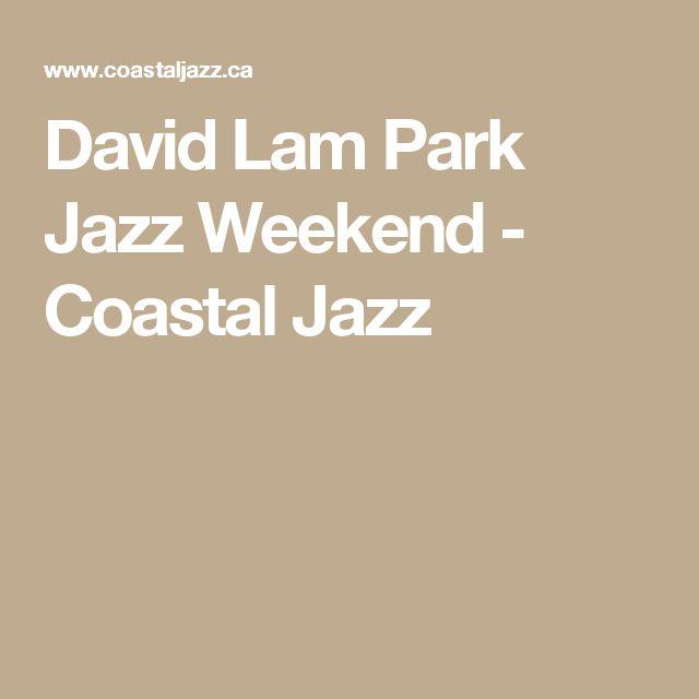 David Lam Park Jazz Weekend - Coastal Jazz