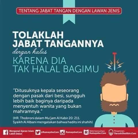 Dalam Islam seharusnya tidak boleh berjabat tangan dgn non mahram yg lawan jenis