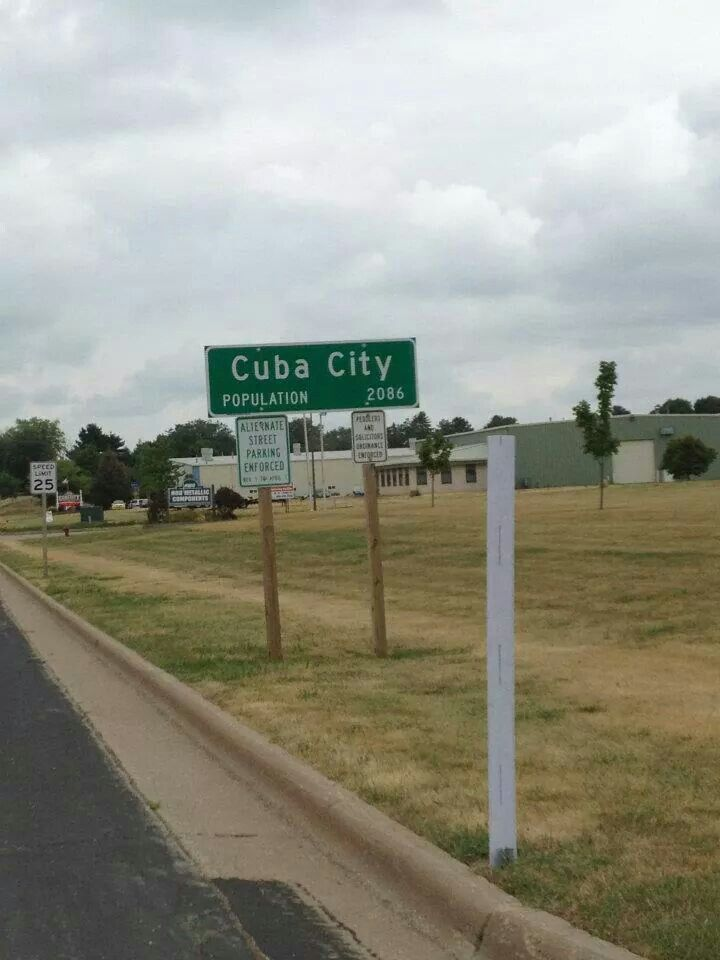 Cuba City Wisconsin.  Enjoying Wisconsin in July 2012. Asked my hubby to stop.  Had to take this photo. It reminded me that I had lived in Guantanamo Bay Cuba Naval base in 1980s. Now I was in Cuba City And felt that's as close as I'll get to that place again :)  (Original photo by YKParker)
