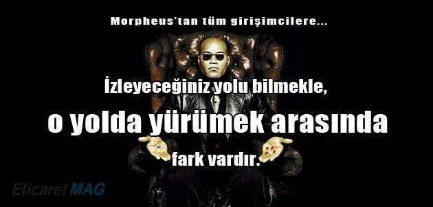 Morpheus'tan tüm girişimcilere: Bir an önce yola çıkın!