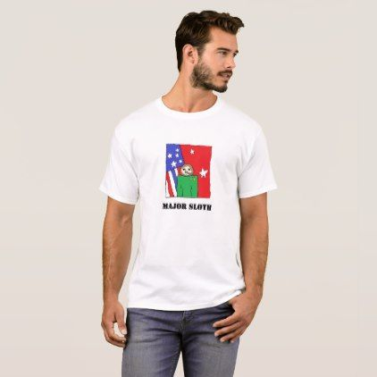 Major Sloth T-Shirt - humor funny fun humour humorous gift idea