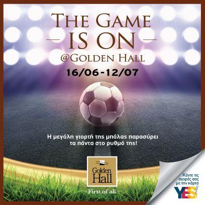 Από τις 16 Ιουνίου έως και τις 12 Ιουλίου το Golden Hall υποδέχεται το Παγκόσμιο Κύπελλο FIFA 2014 και μετατρέπεται σε έναν παράδεισο ποδοσφαίρου για όλη την οικογένεια.