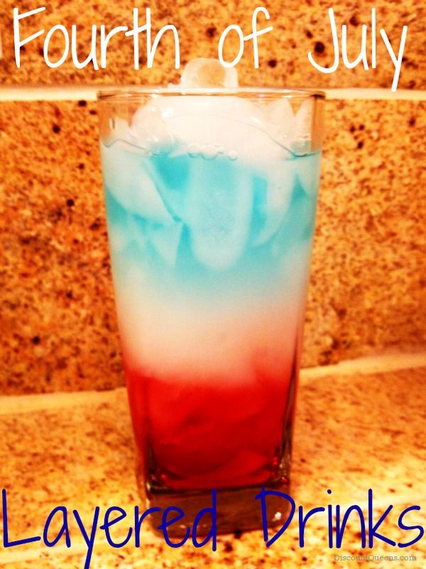 Fourth of July Layered Drinks! Non-Alcoholic! Perfect for kids and parents!