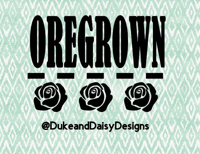 Custom Oregrown Vinyl Sticker Design Duke And Daisy Designs Oregon Oregrown Vinyl Sticker Etsy Handmade Ros Vinyl Sticker Design Vinyl Sticker Vinyl