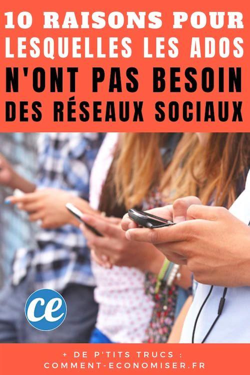 10 Raisons Pour Lesquelles Les Ados N'ONT PAS BESOIN Des Réseaux Sociaux (Facebook, Instagram…).