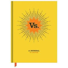 Life is all about the choices we make, and our all-new Vs. journal makes an art of this simple truth. $9.95 www.paperproductsonline.com.au
