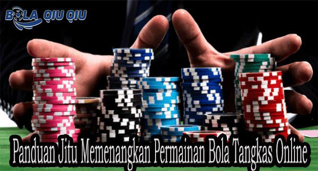 Panduan Jitu Memenangkan Permainan Bola Tangkas Online Poker Mainan Casino Party