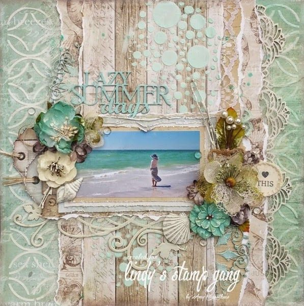 http://blog.lindystampgang.com/2015/05/11/lazy-summer-days-layout-tutorial-by-amy-voorthuis/