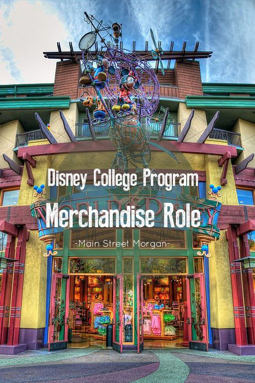Disney College Program || Merchandise Role || World of Disney Store || DCP Roles || DCP