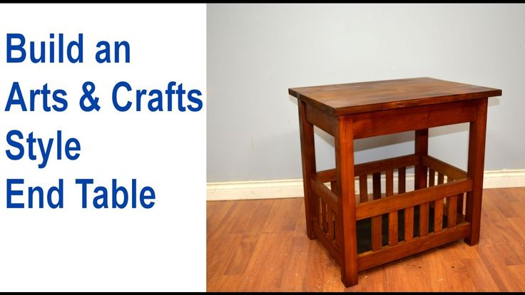 How to Build an End Table, Arts & Crafts Style.