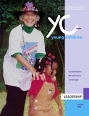 January 2005: Leadership in Early Childhood Education | National Association for the Education of Young Children | NAEYC YC | Young Children Journal