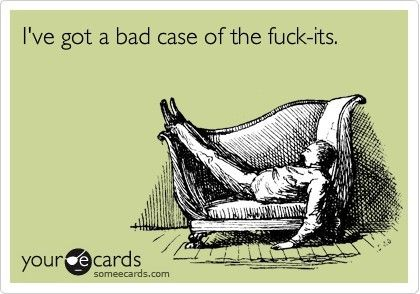 I do.Its Monday Ecards, Finally Friday Funny, Finals Week, Bad Cases, Case Of The Mondays, Too Funny, So True, Fuck It It'S Friday, Funny Ecards