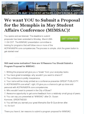 Check out the Memphis In May Student Affairs Conference (MIMSAC - program proposal