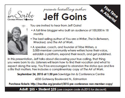 Looking forward to welcoming @JeffGoins to our @InscribeCWF Conference. http://inscribe.org/product/2015-pre-conference-non-member-copy/ … #writer