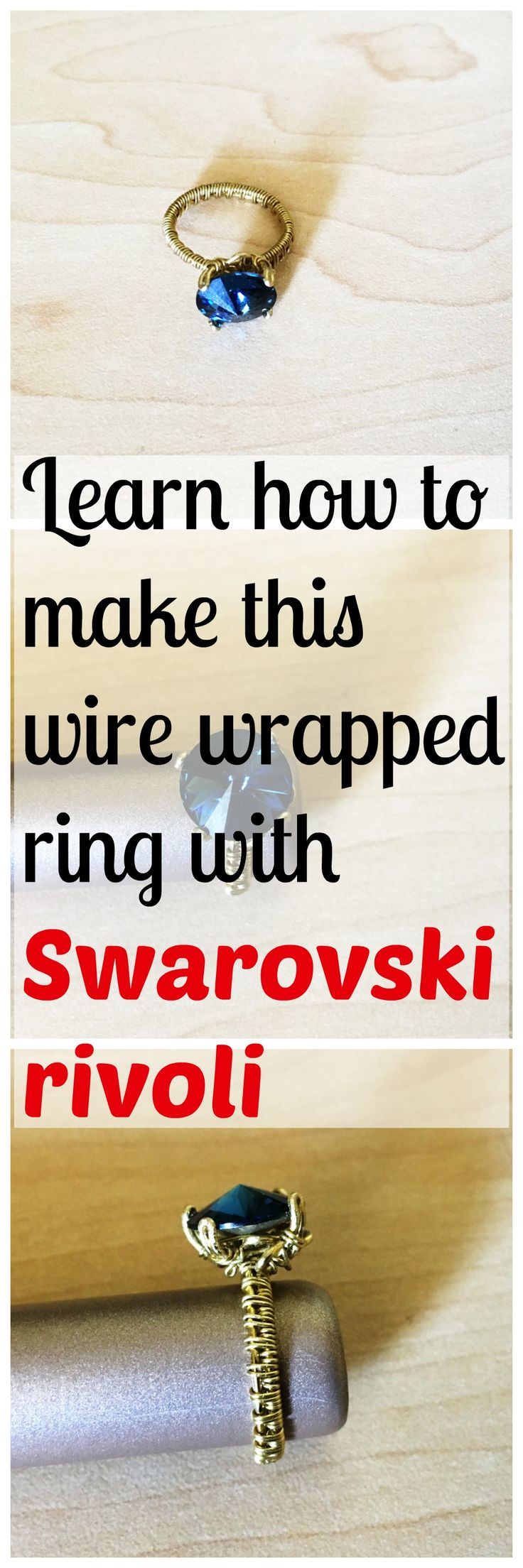Wire wrapped prong set Swarovski crystal rivoli ring - The Wire Fanatic. Tutorial