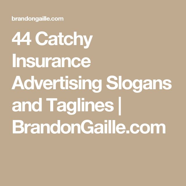 Catchy Insurance Phrases