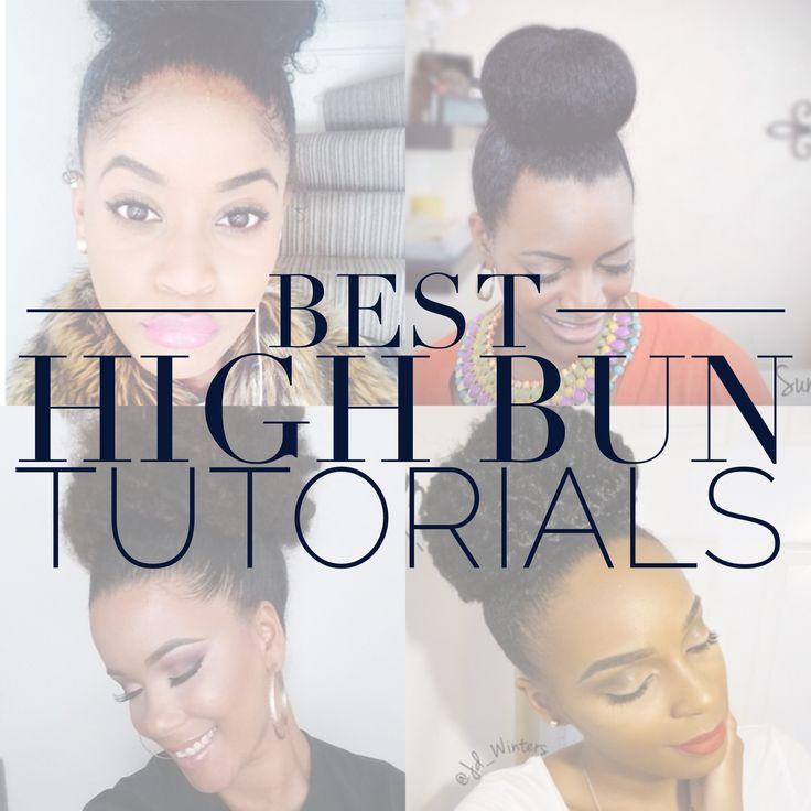 High Bun Tutorials Natural Hair