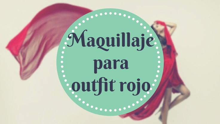 Maquillaje para outfit rojo
