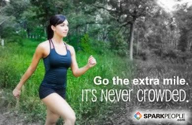 Go the extra mile. It is never crowded.