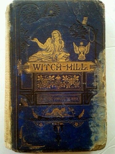 1870 Witch Hill History Salem Witchcraft HC 1st Edition Mudge Goth Illustrated | eBay