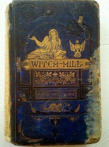 1870 Witch Hill History Salem Witchcraft HC 1st Edition Mudge Goth Illustrated | eBay