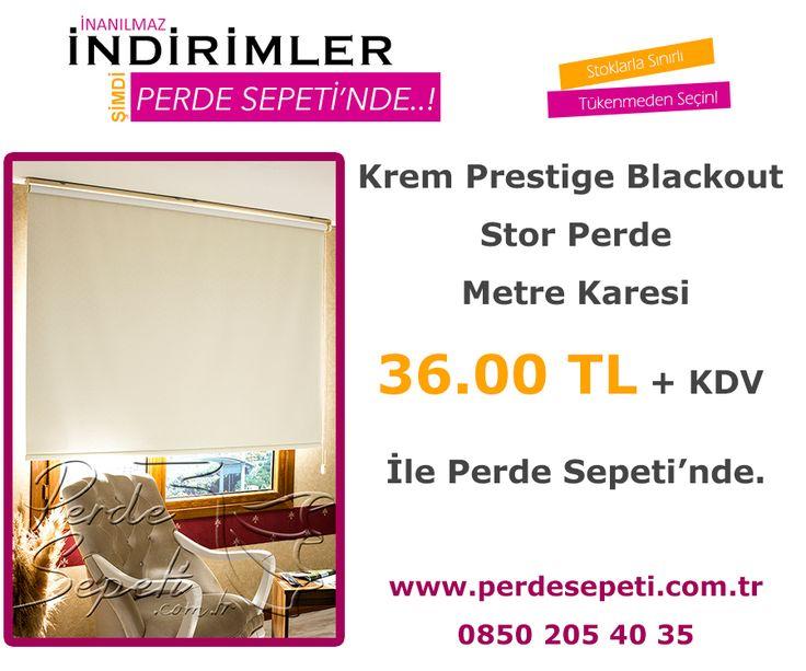 Krem Prestige Blackout Stor Perde Metre Karesi 36.00 TL + KDV İle Perde Sepeti' nde! Sipariş Vermek İçin Linki Tıklayın -> http://bit.ly/1QlSwzA