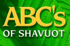The ABC's of Shavuot #Shavuot