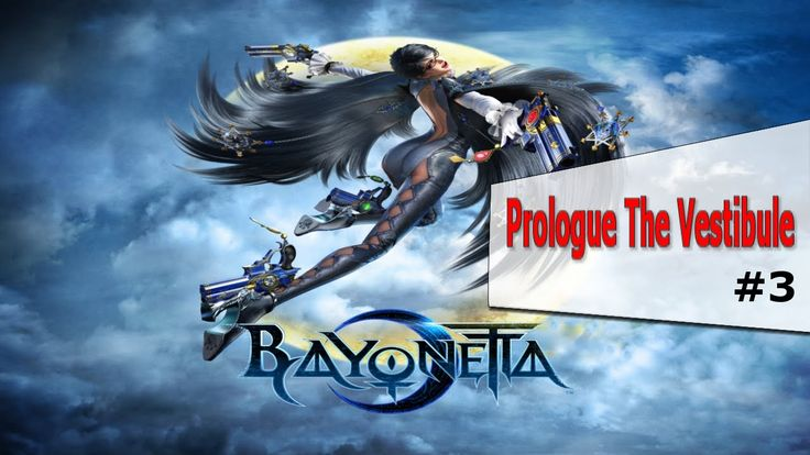 Bayonetta Eps#3 Prologue The Vestibule|XBOX 360|Old Fashion Gamer|Gamepl...