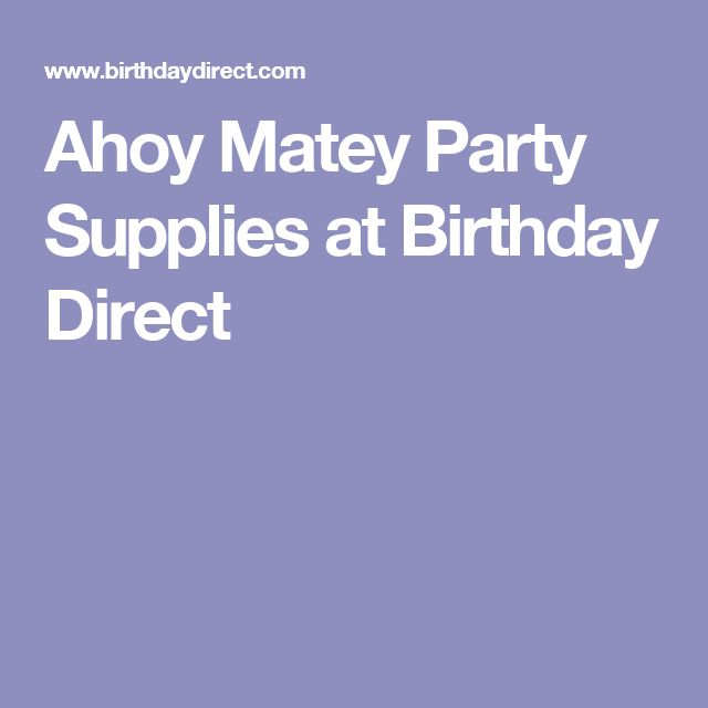Ahoy Matey Party Supplies at Birthday Direct