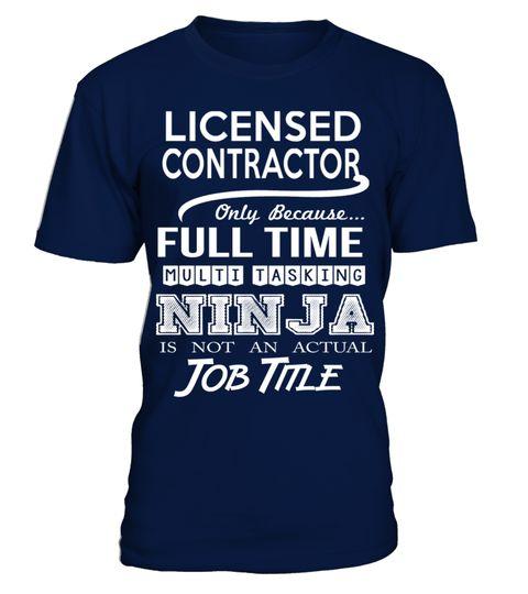 # LICENSED CONTRACTOR .  LICENSED CONTRACTOR